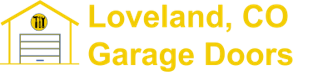Garage Door Repair Loveland Colorade